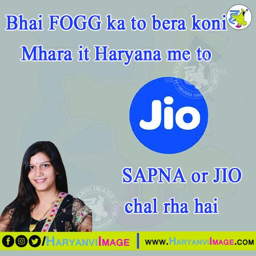 Haryanvi Fogg,  Sapna & JIO