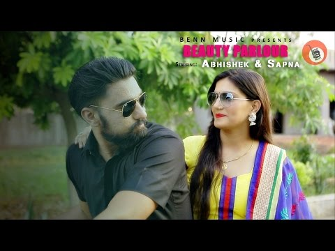 Beauty Parlour Song By Abhishek & Sapna