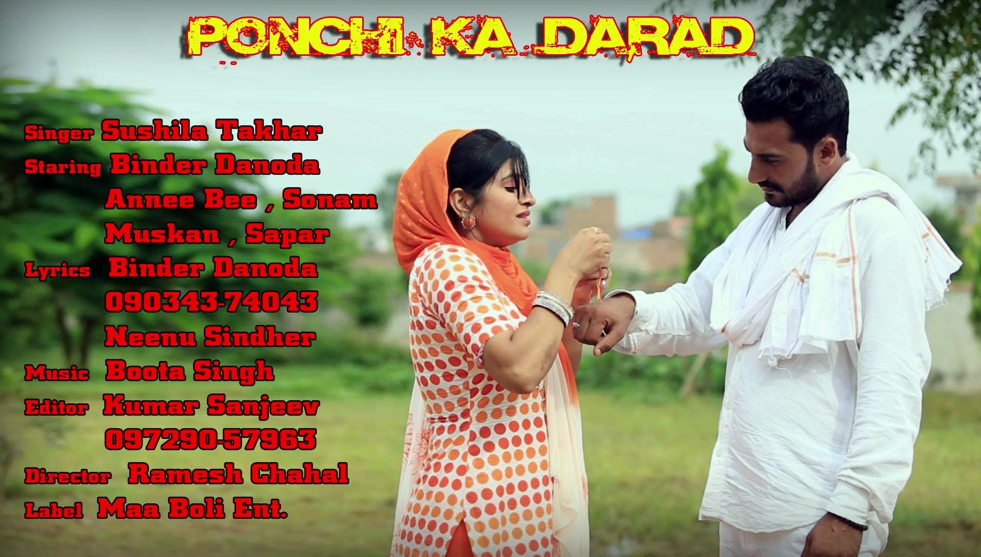 Ponchi Ka Darad Song By Binder Danoda & Annee Bee