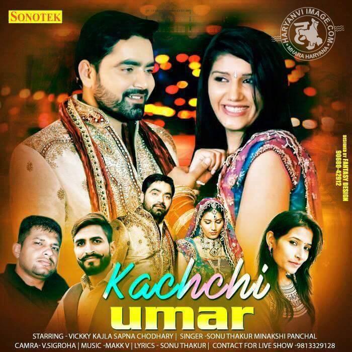 Kachchi Umar Poster By Vikky Kajla & Sapna Chodhary