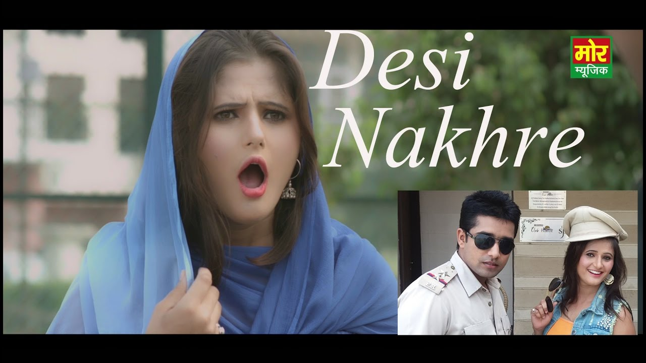 Desi Nakhre Song By Anjali Raghav & Ramkesh Jiwanpurwala