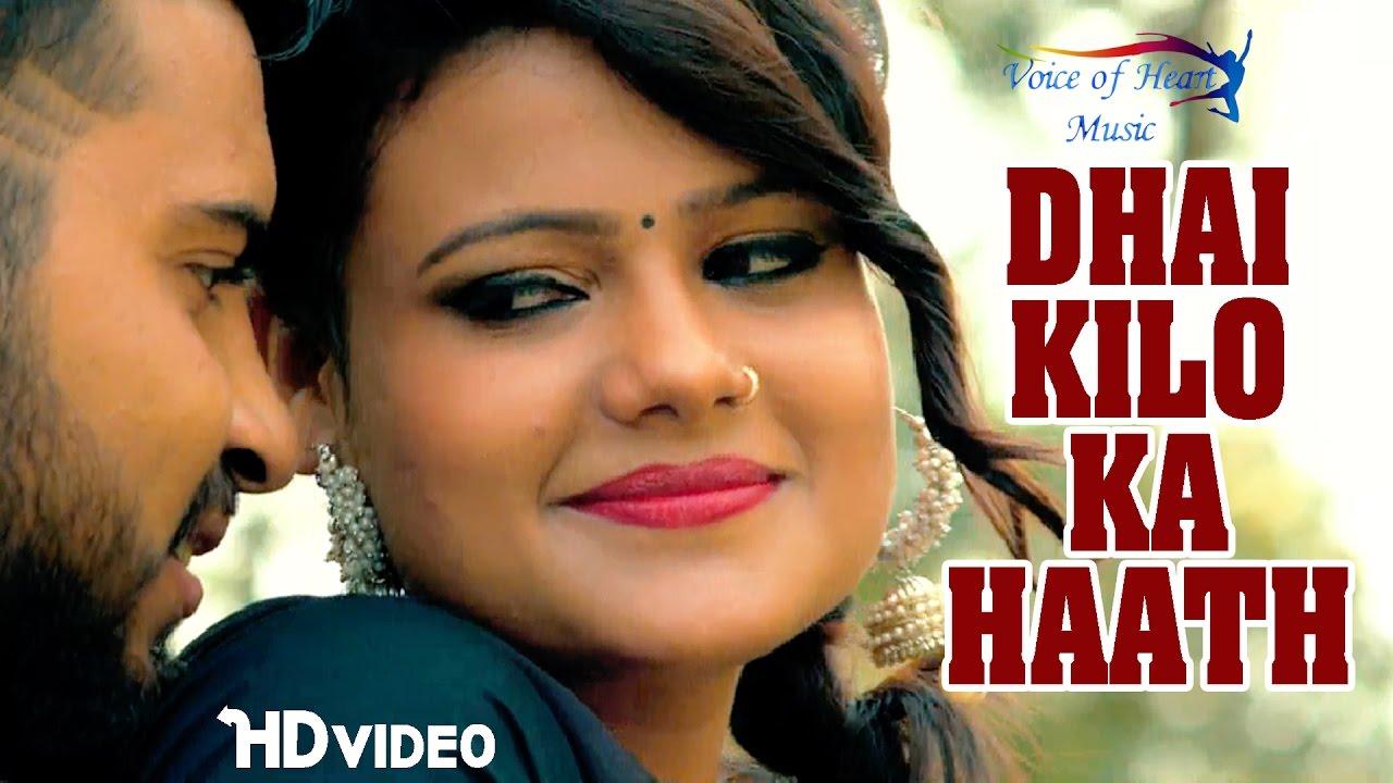 Dhai Kilo Ka Haath Song By Sanjay Verma & Annu Kadiyan