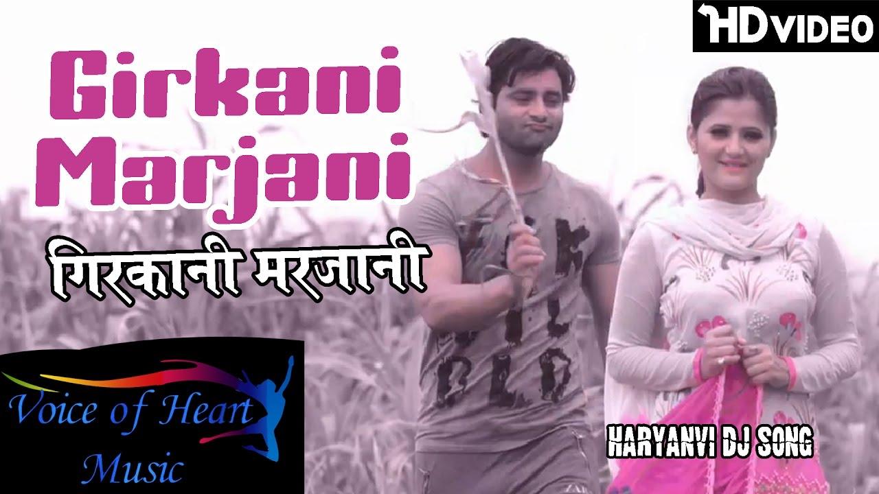 Girkani Marjani Full Song By Vijay Varma, Anjali Raghav, Raju Punjabi & VR Bros