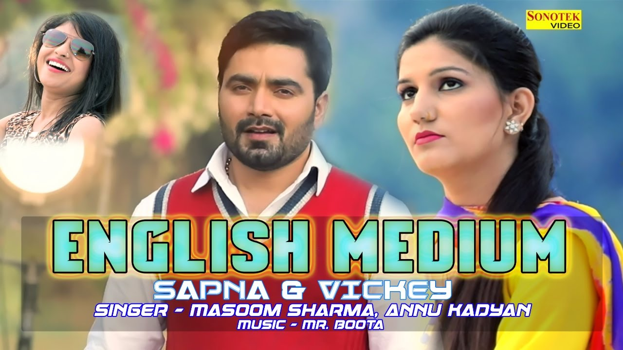 English Medium Song By Sapna Chaudhary, Vickky Kajla, Masoom Sharma & Annu Kadyan