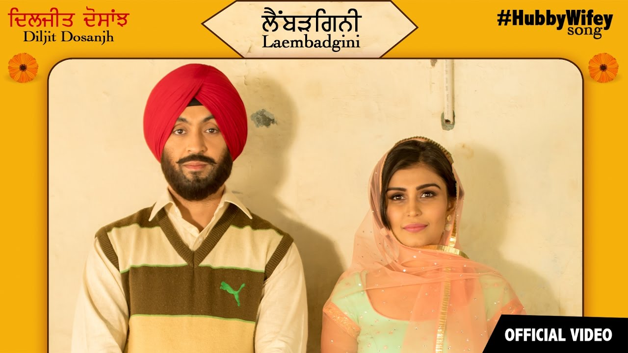 Laembadgini Full Song By Diljit Dosanjh