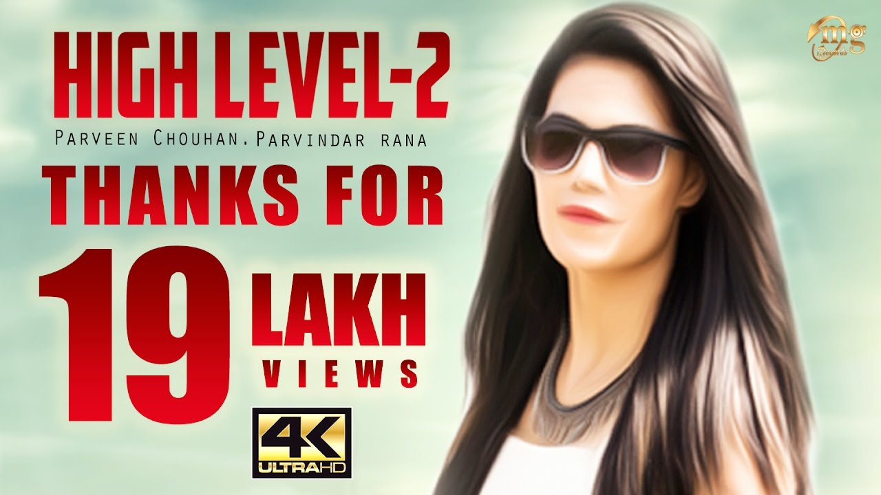 High Level – 2 Song By Parveen Chauhan