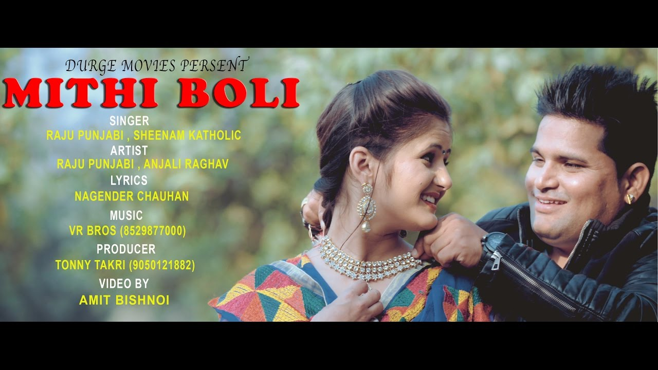 Mithi Boli Song By Anjali Raghav & Raju Punjabi
