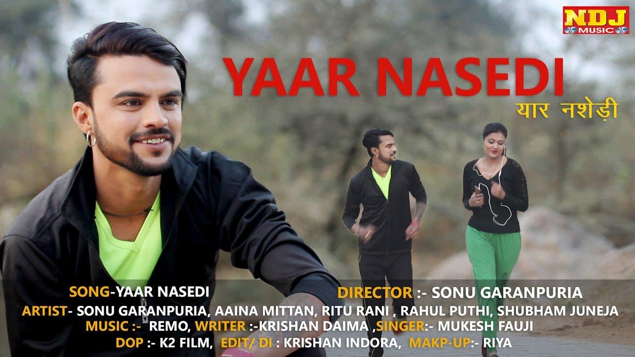 Yaar Nasedi Song By Mukesh Fouji & Sonu Garanpuria