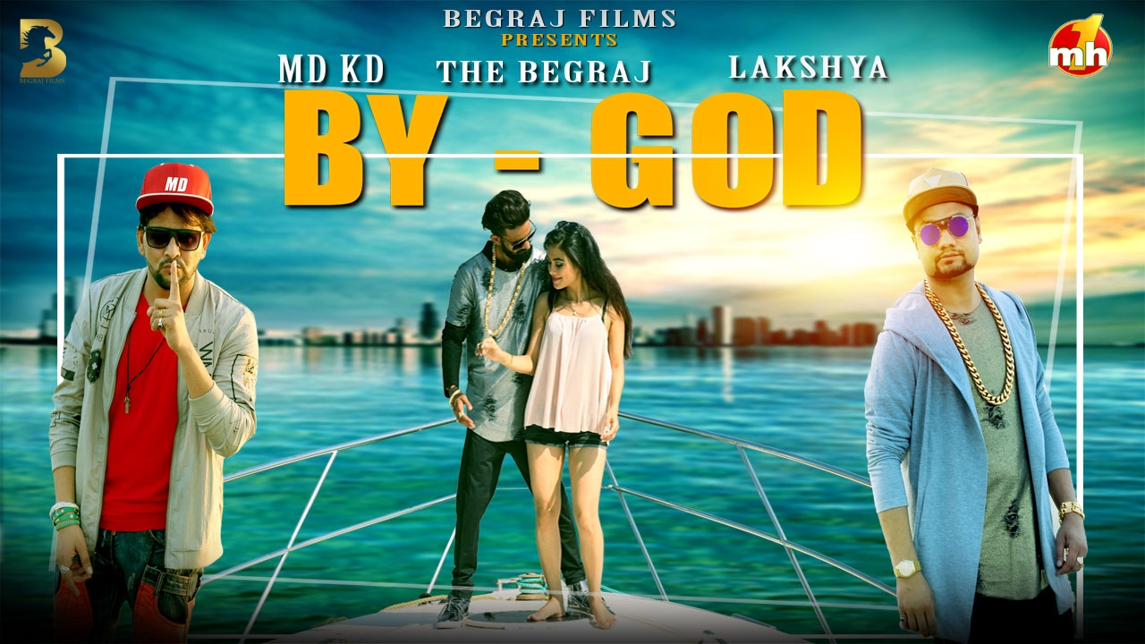 By God Official Full Song By MD KD & Lakshya