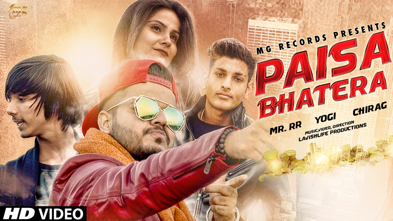Paisa Bhatera Song By Chirag, Mr.RR Feat. YOGI