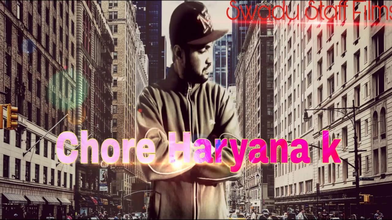 Chore Haryana K Audio Song By Chaudhary Ft Swadu Staff Films