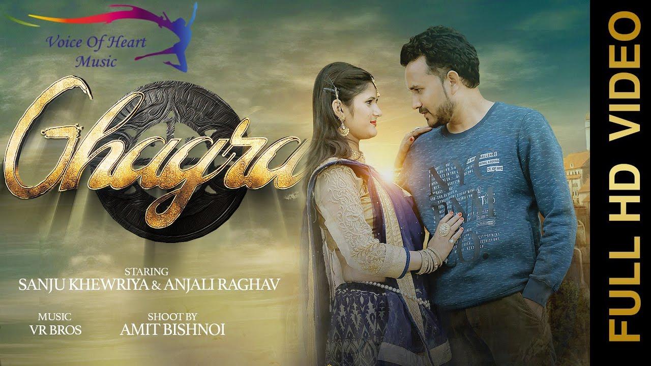 Ghagra Haryanvi Full Song By Sanju Khewriya, Anjali Raghav & Raju Punjabi
