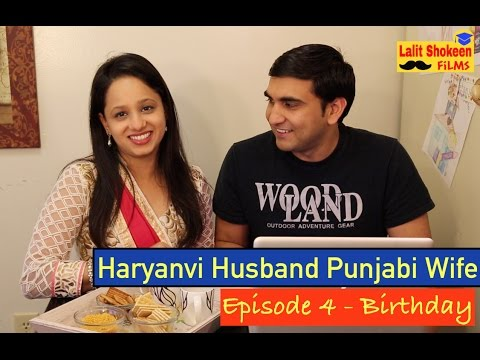 Haryanvi Husband Punjabi Wife By Episode_4 – Birthday | Lalit Shokeen