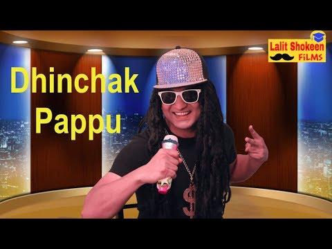 Dhinchak Pappu – Selfie Maine Leli Aaj By Lalit Shokeen Comedy