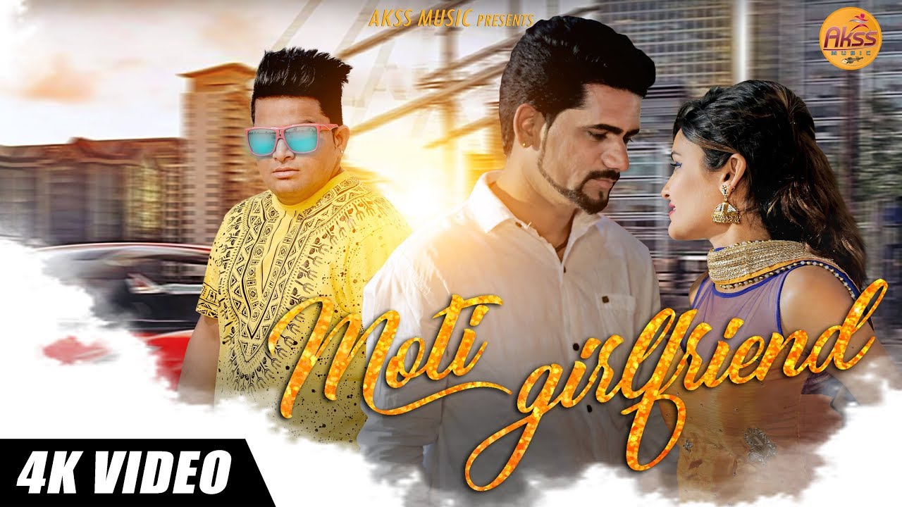 Moti Girlfriend FUll Song By Mehar Risky, Mahi & Raju Punjabi