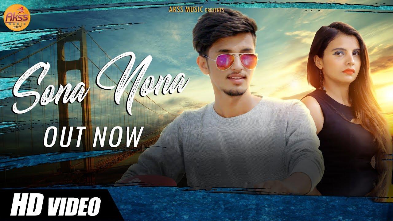 Sona Nona By Shikha Chaudhary & Amn Sheoran