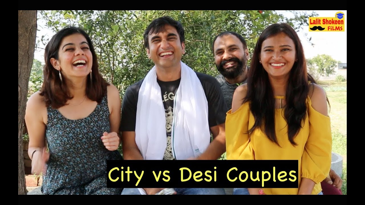 City vs Desi Couples Comedy Video By Lalit Shokeen Films