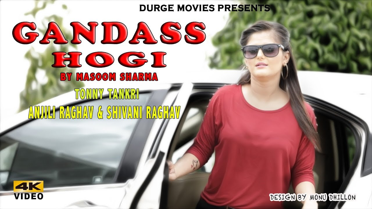 Gandass Hogi (Full Video) ByMasoom Sharma, Anjili Raghav & Shivani Raghav