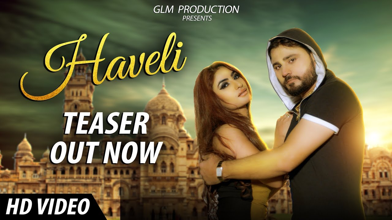 Haveli (Official Teaser) By Pardeep Boora,  Hammy Muzic & Guri Nimana