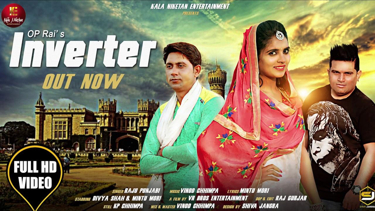Inverter (Full Song) By Raju Punjabi & Divya Shah