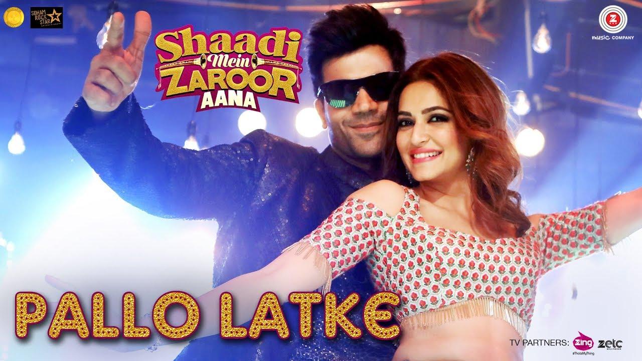 Pallo Latke (Shaadi Mein Zaroor Aana) By Rajkummar Rao & Fazilpuria