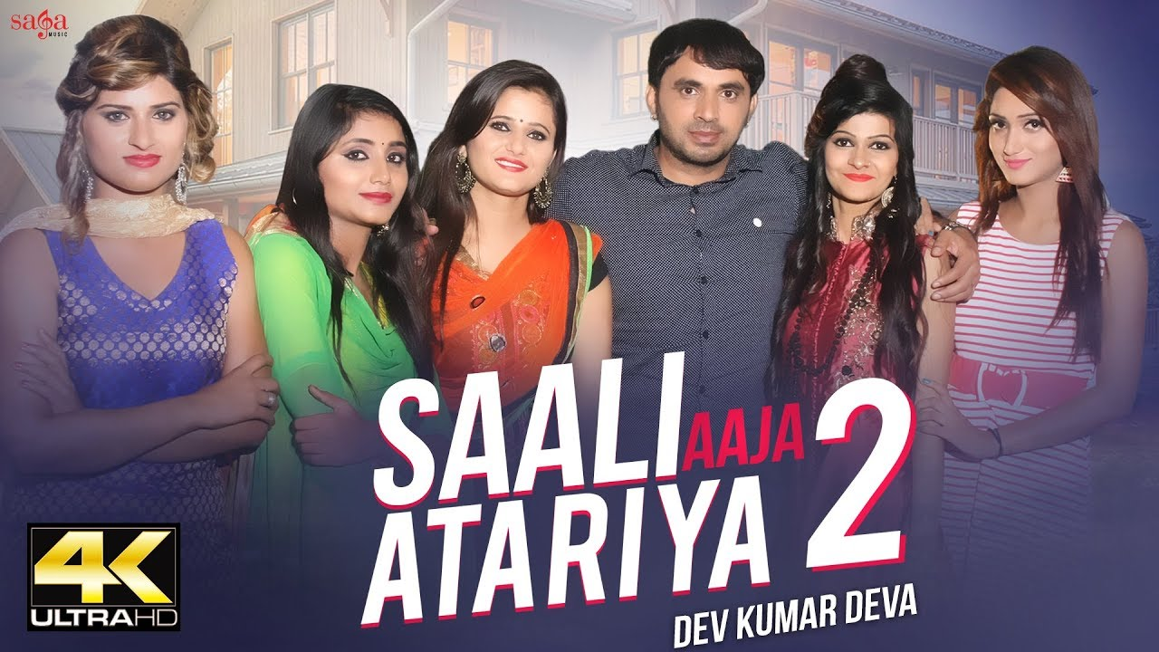Saali Aaja Atariya 2 (Full Video) By Dev Kumar Deva & Anjali Raghav