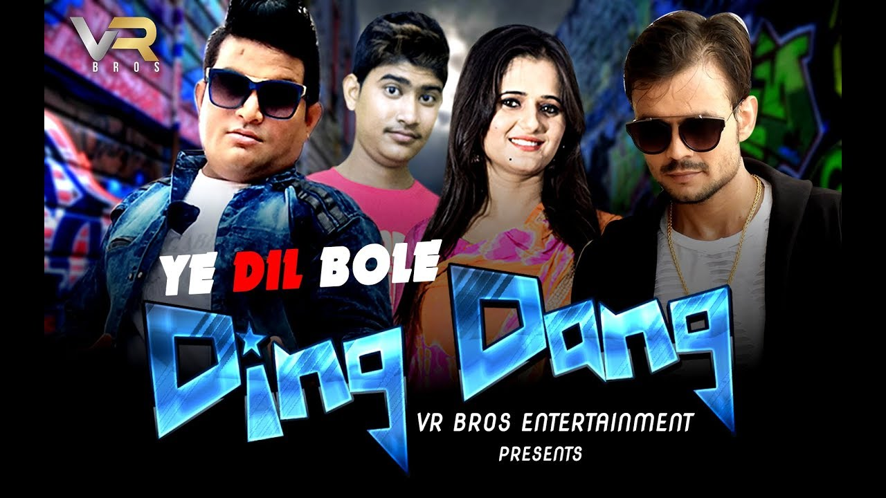 Ye Dil Bole Ding Dong (Full Song) By Raju Punjabi, Anjali & VR Bros