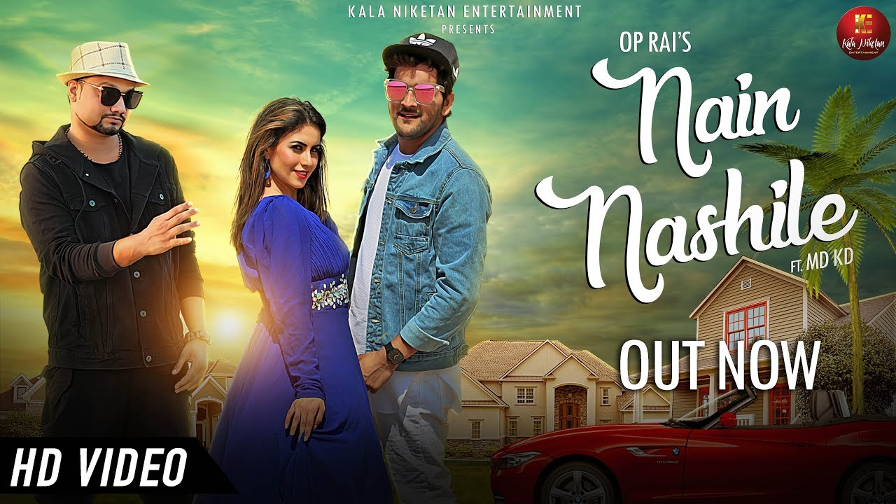 Nain Nashille (Full Video Song) By MD KD & Fristha Sana