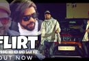 Flirt (Full Video) By MD KD, Sam Vee & Sanya