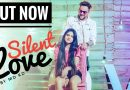 Silent Love (Haryanvi Video) By  MD KD & Ritu Badola