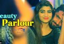 Beauty Parlour (Full Song) By S K Gurjar & Sonika Singh