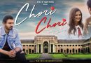 Chori Chori (Video Song) By Anjali Raghav, Marshall Sehgal Ft. Sarang Ahuja