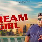 Dream Girl (Video Song) By Raju Punjabi, Sachin Chauhan, Ovi Tyagi
