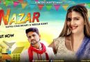 Nazar (Video Song) By Sapna Chaudhary & Mehar Risky